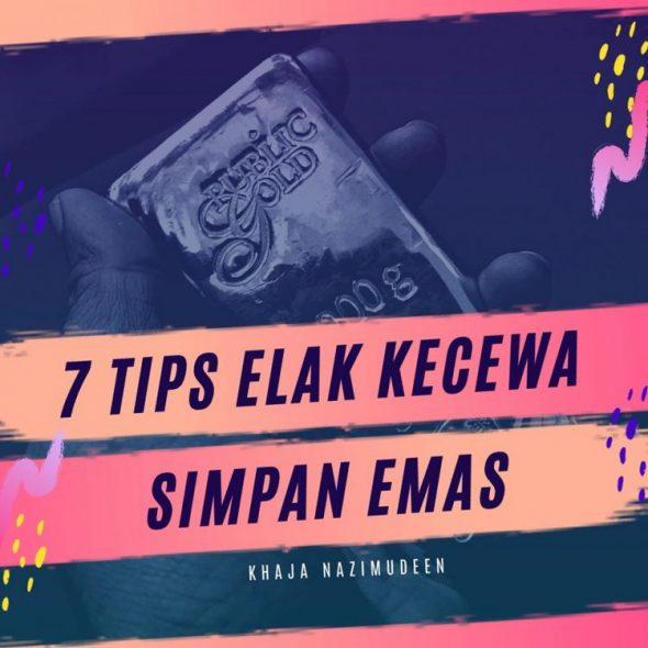 7 Tips Elak Kecewa Dengan EMAS
